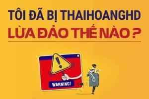 Tôi-Đã-Bị-Thaihoanghd-Lừa-Đảo-Thế-Nào_Phamson_06122019