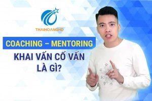 Coaching-–-Mentoring-Khai-Vấn-Cố-Vấn-là-gì