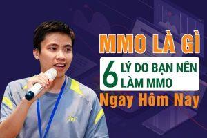MMO-Là-Gì-–-6-Lý-Do-Bạn-Nên-Làm-MMO-Ngay-Hôm-Nay_Phamson_06122019
