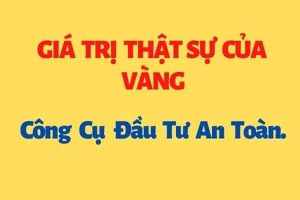 gia-tri-that-su-cua-vang